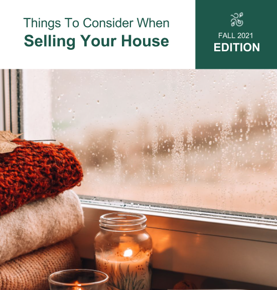 Fall 2021: Selling Your House