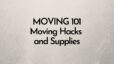Moving 101: Moving Hacks and Supplies