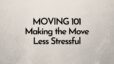 Making the Move Less Stressful