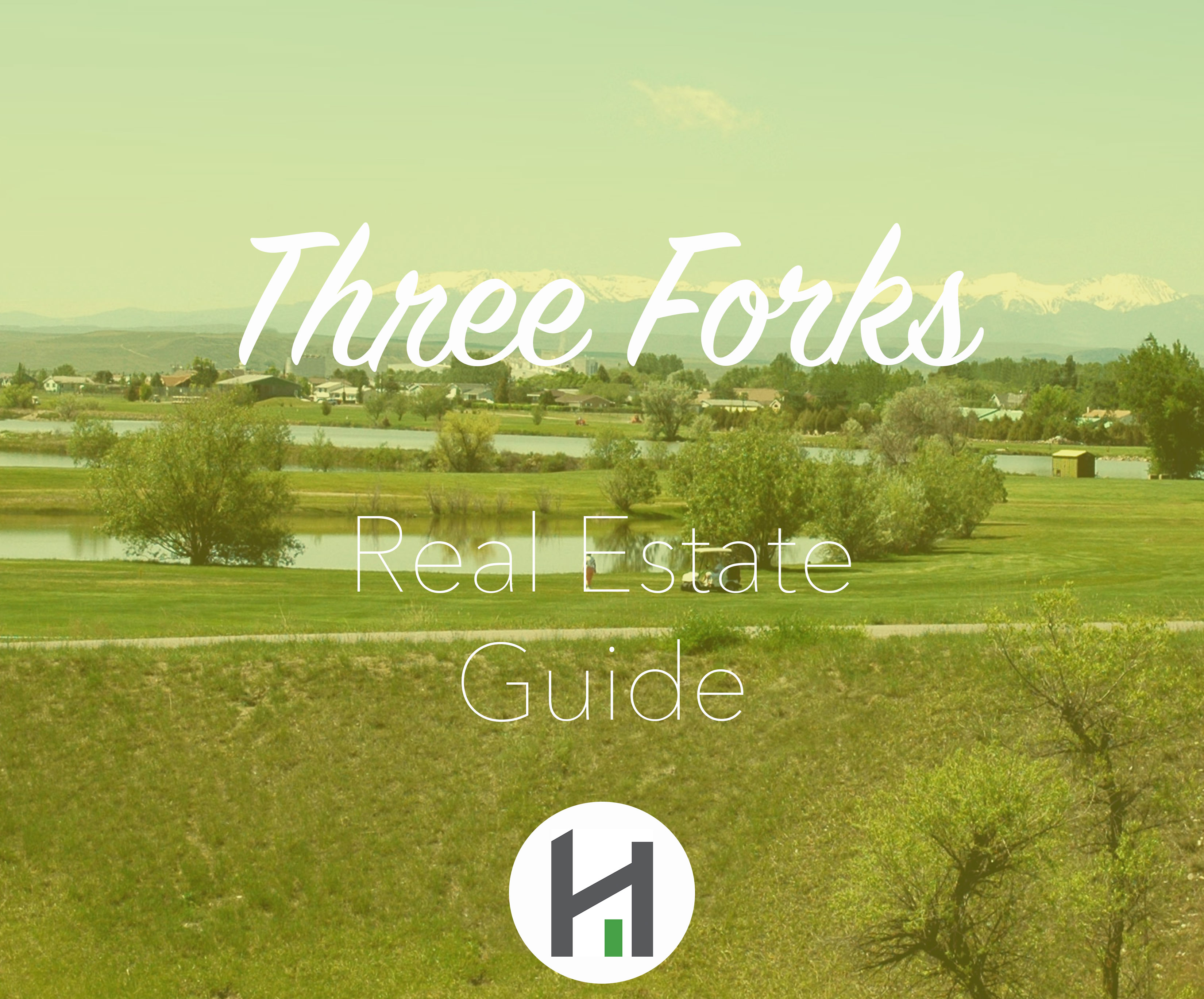 Find Three Forks Real Estate