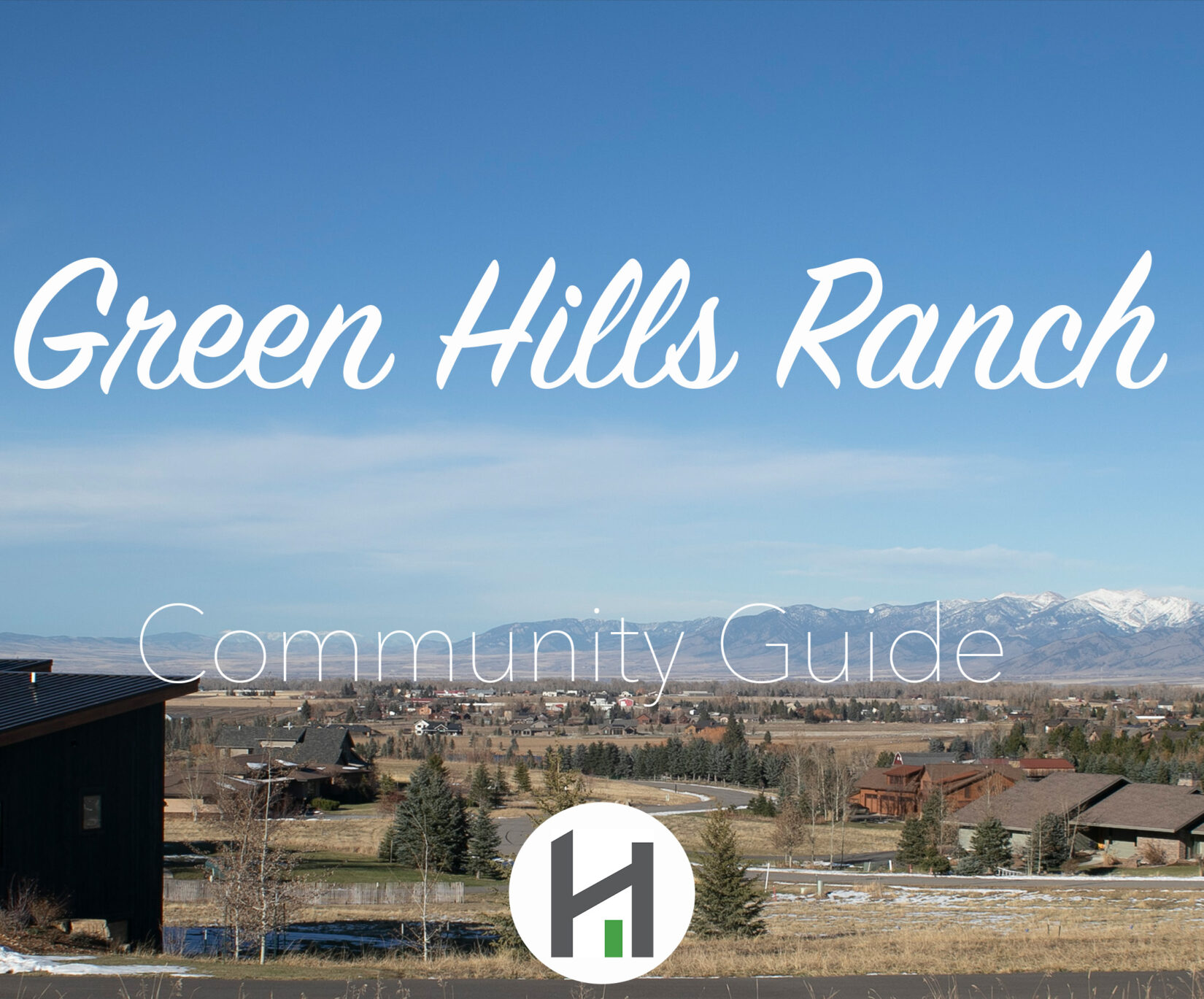 Find Green Hills Ranch Real Estate and Homes for Sale in Bozeman MT