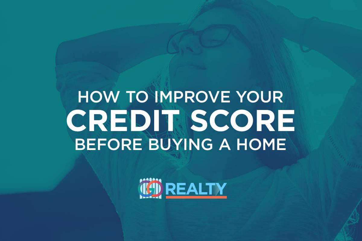How to Improve your Credit Score Before Buying a Home