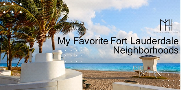 """Image Depicts a beach scene with the tagline """"My Favorite Fort Lauderdale Neighborhoods"""""""