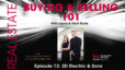 Real Estate: Buying & Selling 101 – Episode 13: 3D Electric & Sons