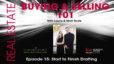 Real Estate: Buying & Selling 101 – Episode 15: Start to Finish Drafting