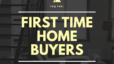 FAQ For First Time Home Buyers