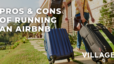 Pros & Cons of Running an Airbnb