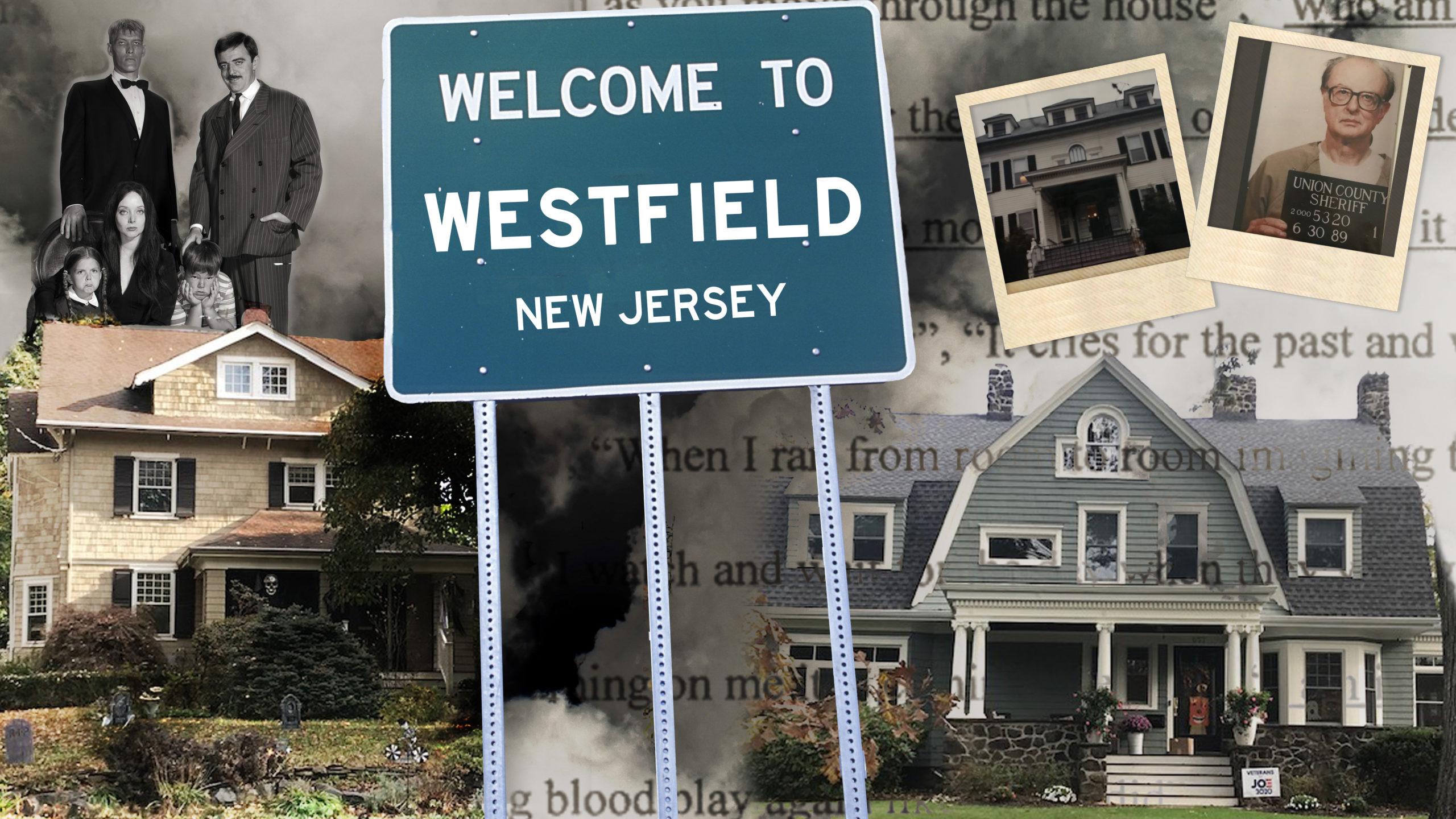 Westfield NJ: Watcher house, List house, Addams house