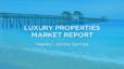 July 2021 Luxury Properties Market Report, Naples and Bonita