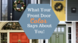 What Your Front Door Color Says About You!