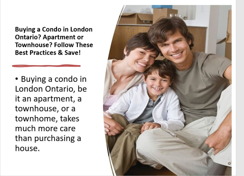 Buying a condo in London Ontario