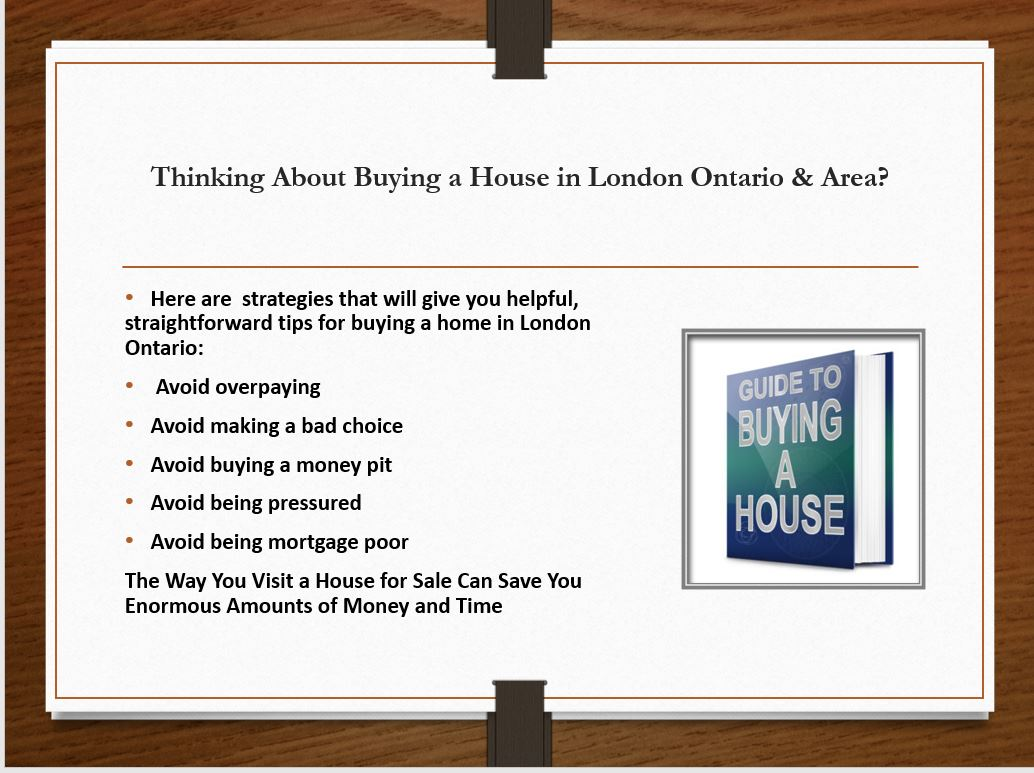 guide to buying a house in London Ontario & area