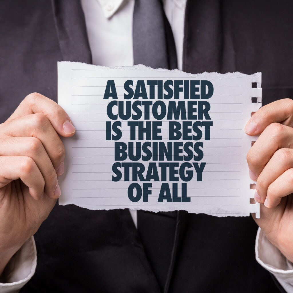 a satisfied client is our best strategy!