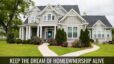 Spokane Real Estate Keep The Dream of Home Ownership Alive