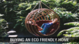 How To Buy An Eco Friendly Home