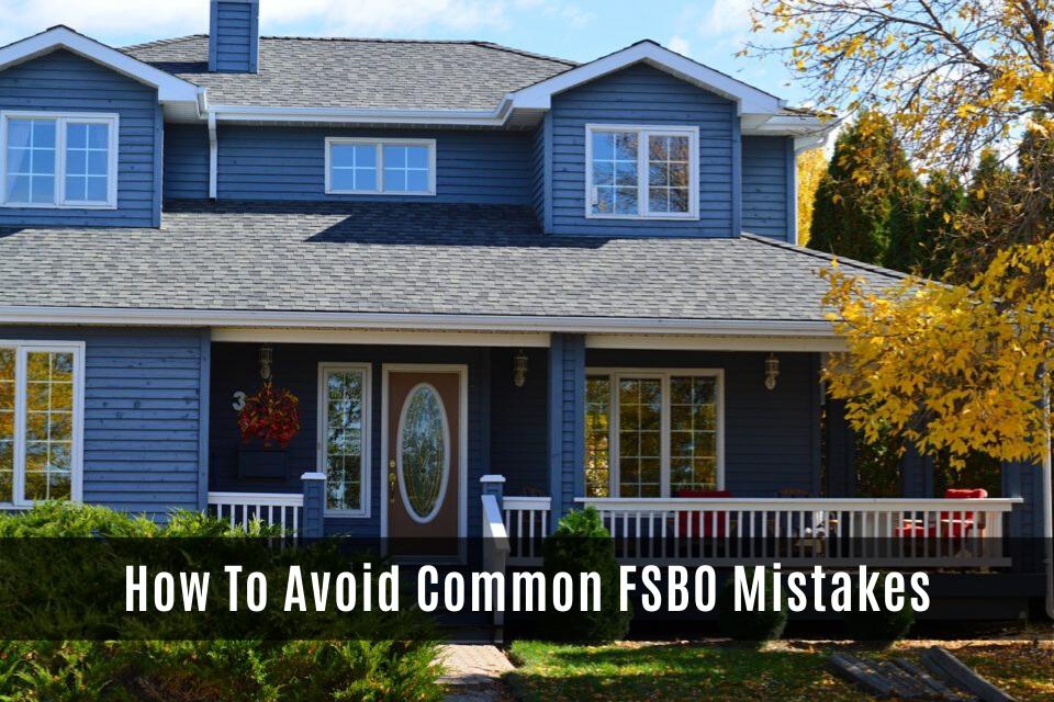 Top Spokane Real Estate How To Avoid Common FSBO Mistakes