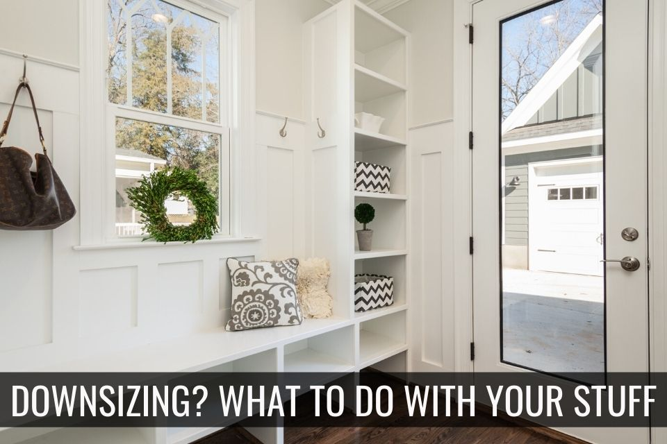 Top Spokane Real Estate Downsizing What To Do With Your Stuff