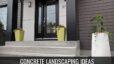 Concrete Landscaping Ideas