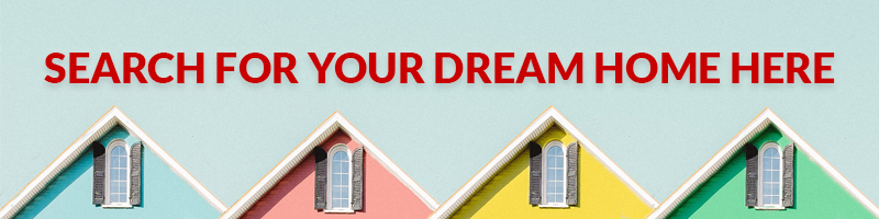 Search For Your Dream Home Here