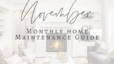 November Maintenance Guide