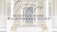 October Maintenance Guide