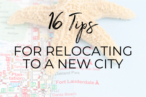 16 tips for relocating to a new city