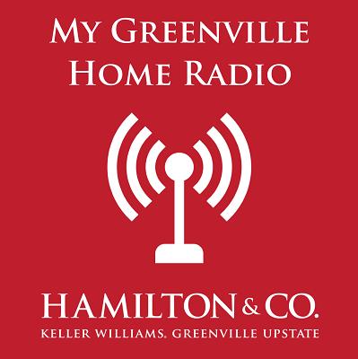 My Greenville Home radio with Dan Hamilton from Hamilton & Co. Keller Williams Greenville Upstate