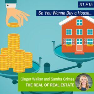 The Real of Real Estate | Ginger Walker