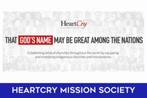 HEARTCRY MISSION SOCIETY