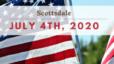 July 4th 2020 in Scottsdale