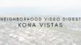 Neighborhood Kona VIstas