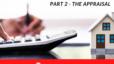 Inspections vs. Appraisals – Pt 2: Appraisals