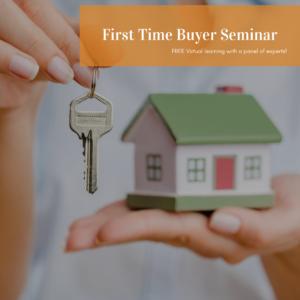 Free Virtual First Time Home Buyer Seminar