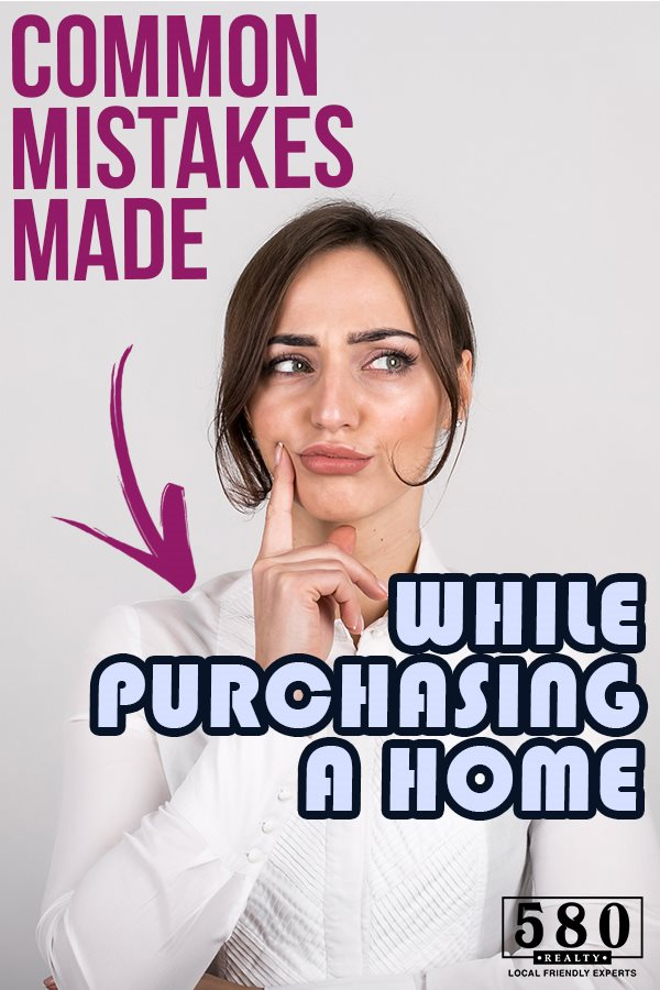 Common Mistakes Made While Purchasing A Home