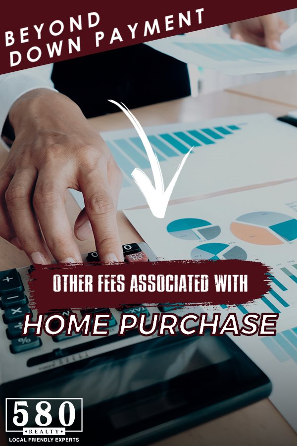 Beyond Down Payment - Other Fees Associated With Home Purchase