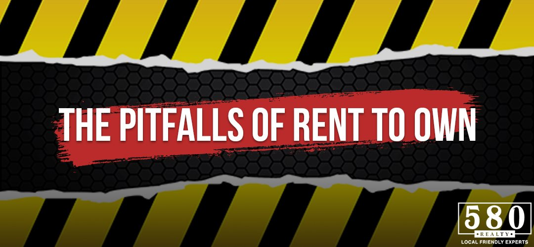 The Pitfalls of Rent to Own