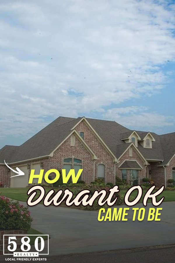 How Durant OK Came To Be