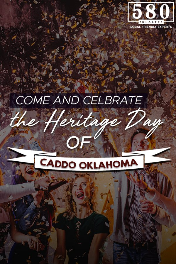 Come and Celebrate the Heritage Day of Caddo Oklahoma