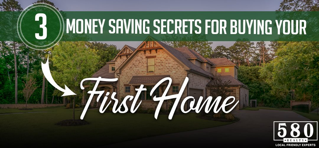 3 Money Saving Secrets For Buying Your First Home