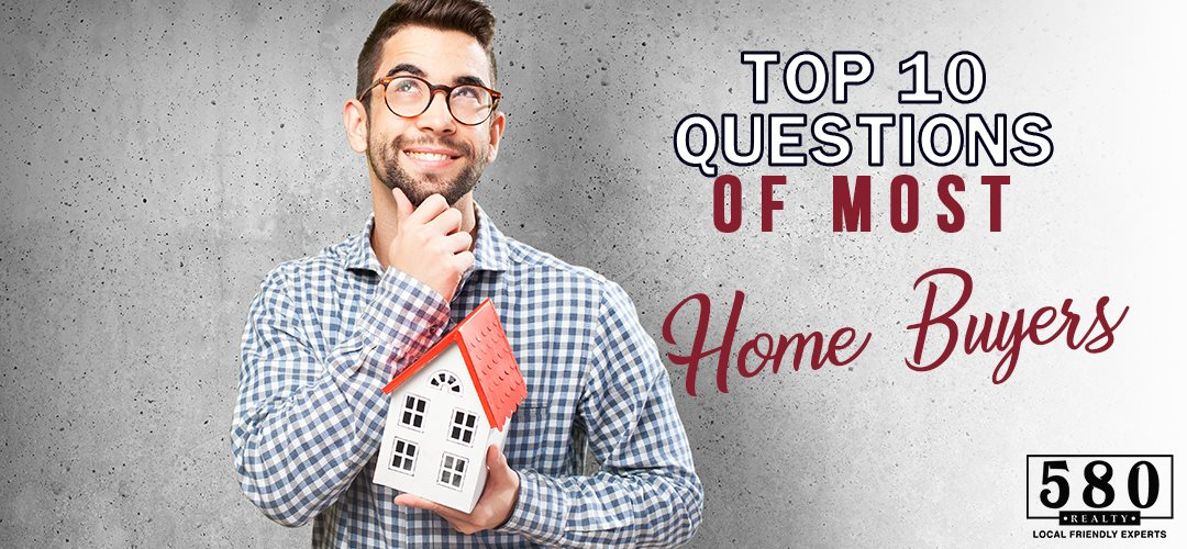 Top 10 Questions of Most Home Buyers