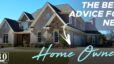 The Best Advice for New Home Owners