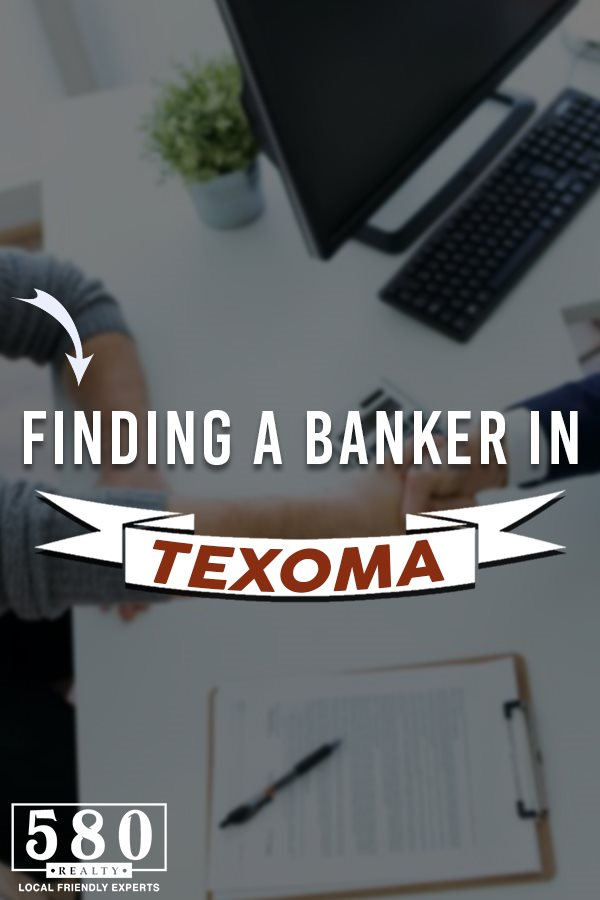 Finding a Banker in Texoma