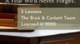 A Year We'll Never Forget: 3 Lessons The Brick & Corbett Team Learned in 2020