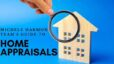 Michele Harmon Team's Guide to Home Appraisals