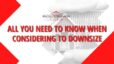 All You Need to Know When Considering to Downsize