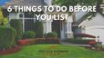 6 Things to Do Before You List