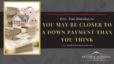 First-time Homebuyers: You May be Closer to a Down Payment than You Think