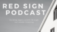 Red Sign Podcast: Episode #1