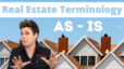 Real Estate Terminology: As-Is | Katrina Dew | Episode #089