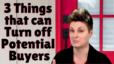 3 Things that can Turn off Potential Buyers  | Katrina Dew | Episode #096